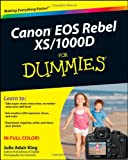 Canon Eos Rebel Xs/1000D for Dummies®, Julie Adair King, 0470433922