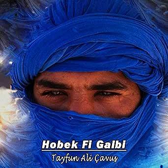 Hobek Fi Galbi Arabic Remix By Tayfun Ali Cavus On Amazon Music Amazon Com