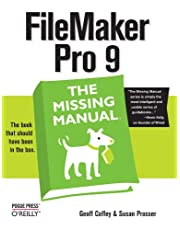 FileMaker Pro 9: The Missing Manual: The Missing Manual