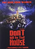 Don't Go in the House cover.