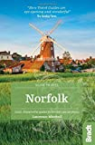 Norfolk (Slow Travel): Local, characterful guides to Britain's Special Places (Bradt Travel Guides (Slow Travel series))