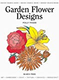 img - for Garden Flower Designs (Design Source Books) book / textbook / text book