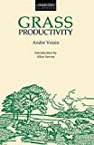 img - for Grass Productivity (Conservation Classics) by Andre Voisin (1988-12-01) book / textbook / text book