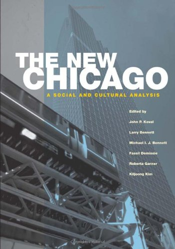 Download The New Chicago: A Social and Cultural Analysis PDF