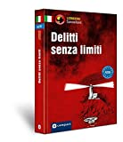 Delitti senza limit A2-B1: Lernkrimi Sammelband Italienisch A2/B1