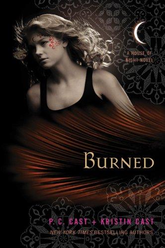 Burned by P.C. Cast, Kristin Cast