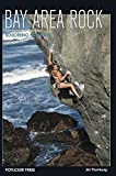 Bay Area Rock - Climbing and Bouldering in the San Francisco Bay Area
