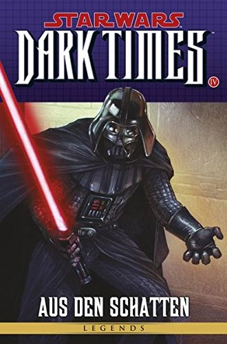 Star Wars Comics: Bd. 83: Dark Times - Aus den Schatten IV