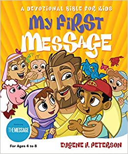 My First Message: Eugene H  Peterson: 9781576834480: Amazon com: Books