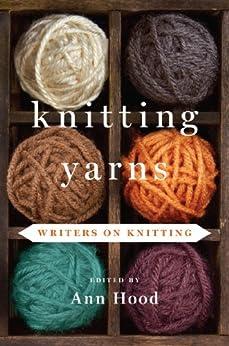 Knitting Yarns Writers Ann Hood ebook product image