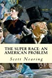 img - for The Super Race: An American Problem book / textbook / text book
