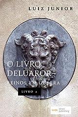 O Livro de Luaror (Reinos em Guerra) (Portuguese Edition) Paperback