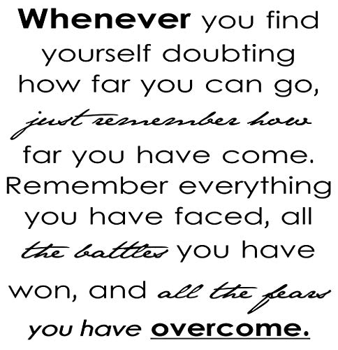 (Whenever You Find Yourself Doubting How Far You Can Go Just Remember How.l. Vinyl Wall Decals Quotes Sayings Words Art Decor Lettering Vinyl Wall Art Inspirational Uplifting)