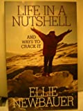 Life in a Nutshell, Ellie Newbauer, 0967314402