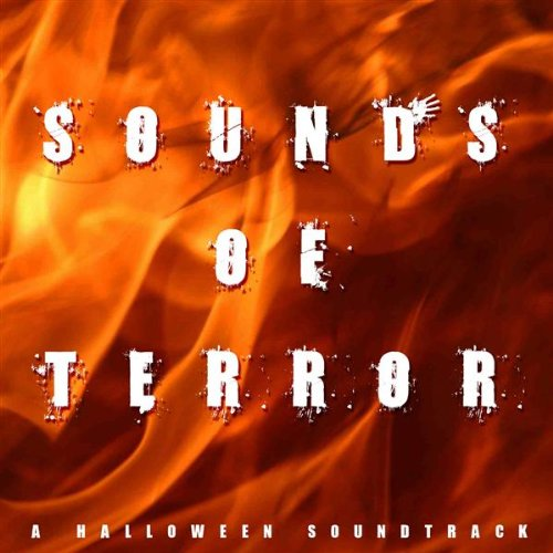 Sounds Of Terror (A Halloween (Halloween Party Soundtrack)