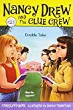 Double Take (Nancy Drew and the Clue Crew, No. 21)
