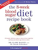 The 8-Week Blood Sugar Diet Recipe Book (print edition)