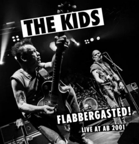 KIDS - FLABBERGASTED (LIVE AT AB 2001) (LTD) (OGV)