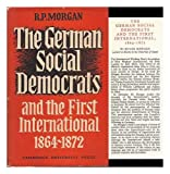 The German Social Democrats and the First International 9780521057660