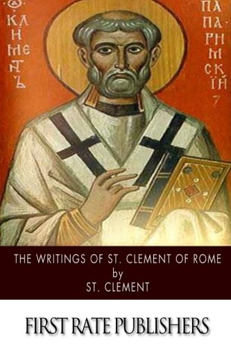 The Writings of St. Clement of Rome