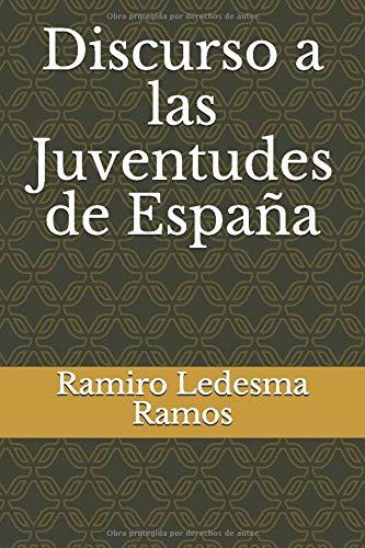 Discurso a las Juventudes de España: Amazon.es: Ledesma Ramos, Ramiro: Libros
