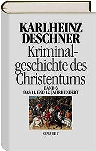 Kriminalgeschichte des Christentums 11.