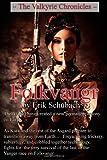 The Valkyrie Chronicles: Folkvangr, Erik Schubach, 1495246965