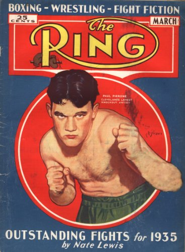 The Ring [Boxing Magazine] March 1935 (Paul Pirrone Cover)