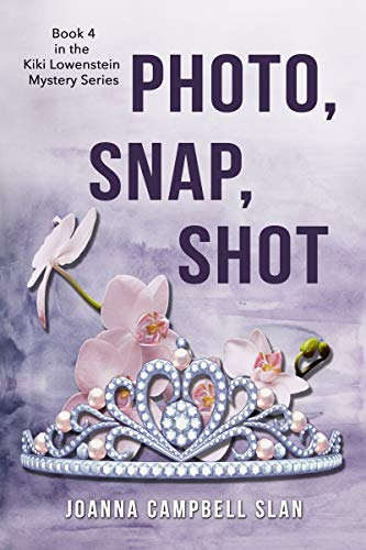 (Photo, Snap, Shot: Book #4 in the Kiki Lowenstein Mystery Series)