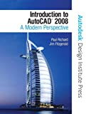 Introduction to AutoCAD 2008, Paul Richard and Jim Fitzgerald, 0131586793