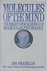 Molecules of the Mind Hardcover