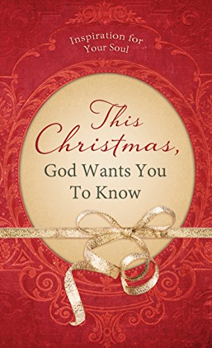 This Christmas, God Wants You to Know. . .: Inspiration for Your Soul (Value Books) by [Gregor, Shanna D.]