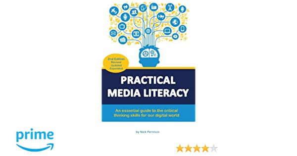 Practical Media Literacy: An essential guide to the critical