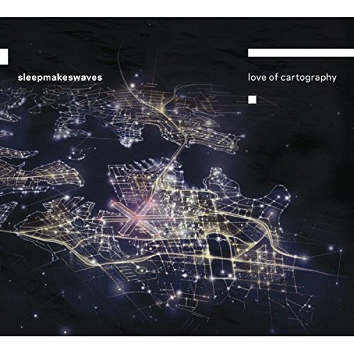 Sleepmakeswaves-Love Of Cartography-CD-FLAC-2014-CHS Download