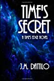 Time's Secret, J. Dattilo, 1463705565
