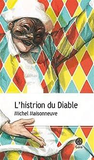 L'histrion du Diable par Michel Maisonneuve