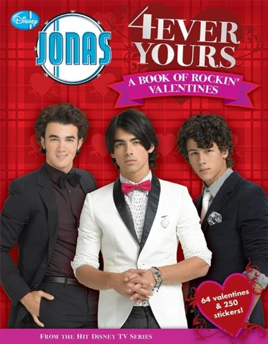 JONAS: 4Ever Yours: A Book of Rockin' Valentines (Jonas Brothers)