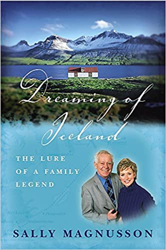 Book Dreaming of Iceland: The Lure of a Family Legend