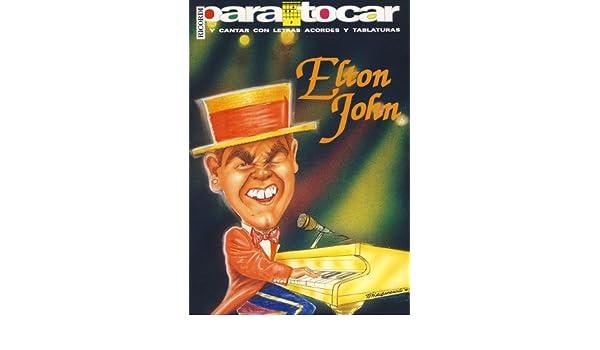 JOHN Elton - Cancionero Letras y Acordes para Guitarra: Amazon.es ...