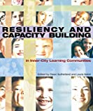 img - for Resiliency and Capacity Building: In Inner-City Learning Communities book / textbook / text book