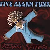 Voodoo Hairdoo by Five Alarm Funk