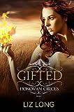 Gifted: A Donovan Circus Novel (Donovan Circus Series Book 1)