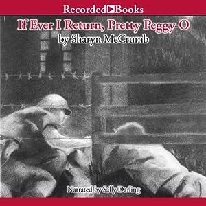 If Ever I Return, Pretty Peggy-O Audiobook