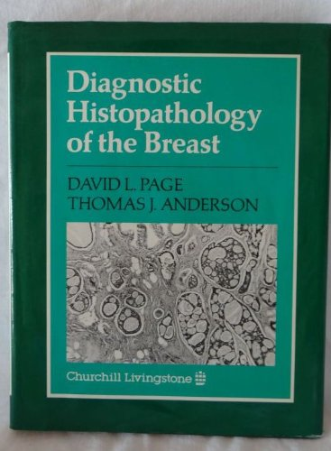 Diagnostic Histopathology of the Breast