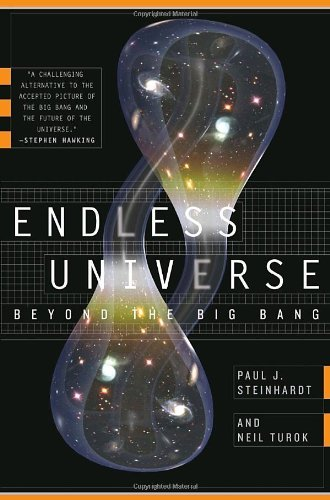 Endless Universe  Beyond The Big Bang  English Edition