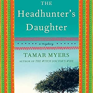 The Headhunter's Daughter Audiobook