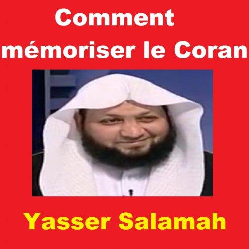 Mémoriser le Coran [Méthode Efficace] - YouTube