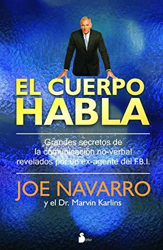 el-cuerpo-habla-secretos-de-la-comunicacion-no-verbal-spanish-edition