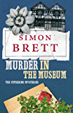 Murder in the Museum: A Fethering Novel 4: The Fethering Mysteries