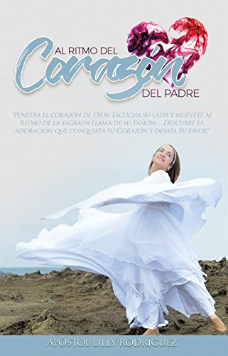 Amazon al ritmo del corazn del padre spanish edition ebook al ritmo del corazn del padre spanish edition by rodrguez apstol lilly fandeluxe Image collections